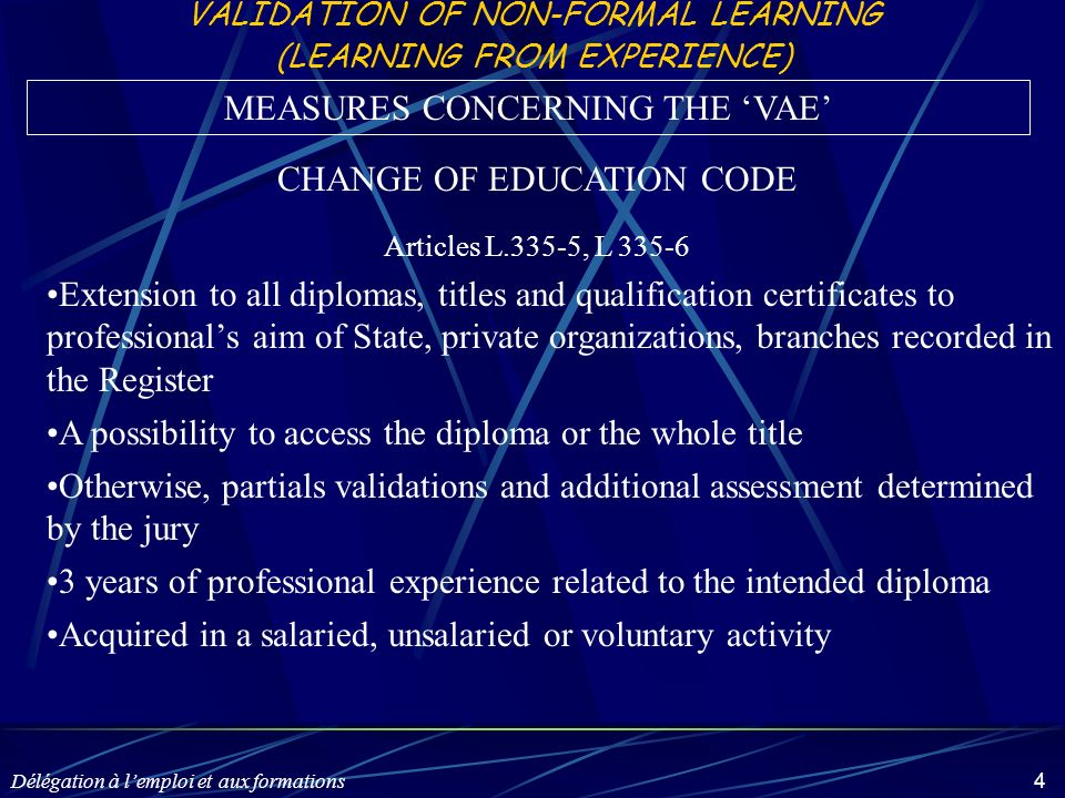 Délégation à lemploi et aux formations 15 THE FILE OF VALIDATION OF NON-FORMAL LEARNING