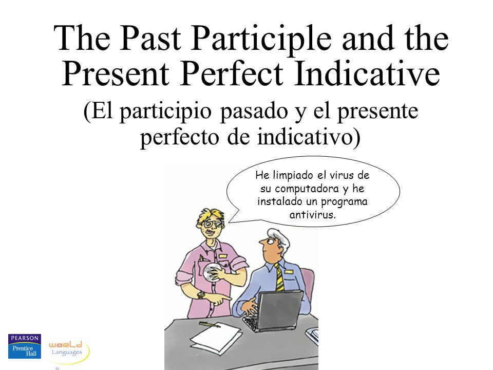 The past participle used as an adjective In both English and Spanish, the past participle may be used as an adjective to modify a noun.