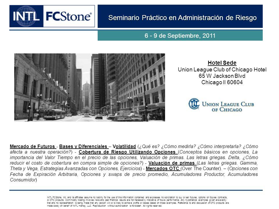 Seminario Práctico en Administración de Riesgo 6 - 9 de Septiembre, 2011 Mercado de Futuros - Bases y Diferenciales – Volatilidad (¿Qué es? ¿Cómo medi