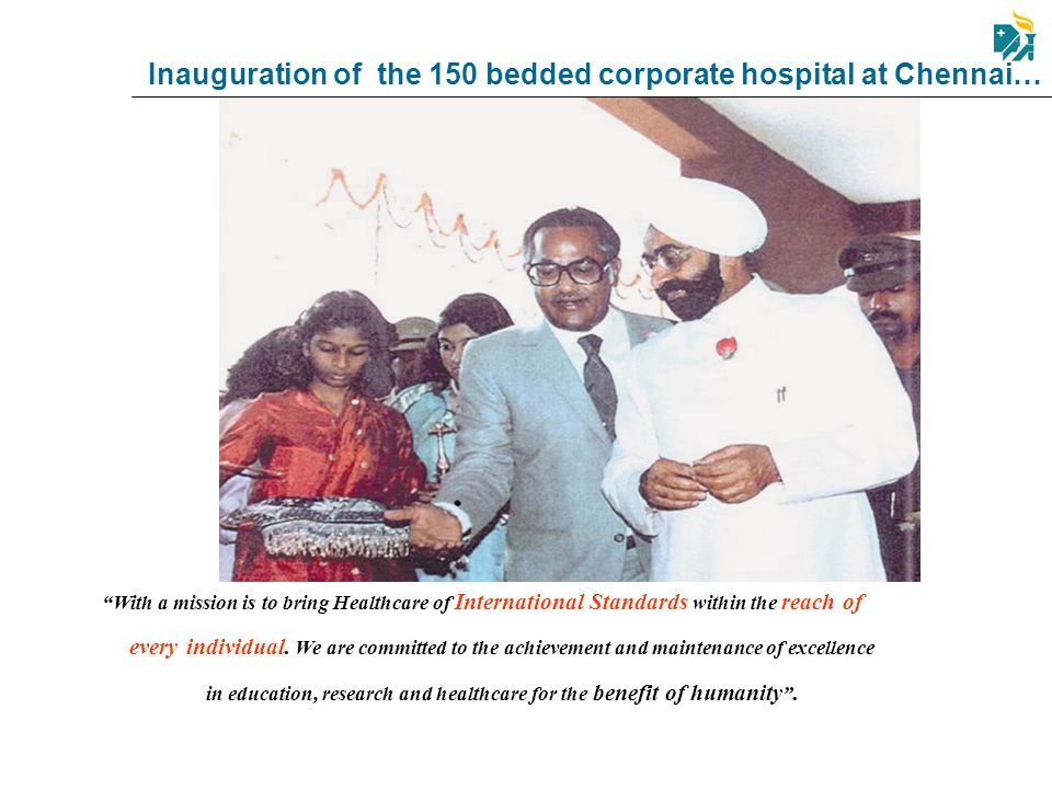 Inauguration of the 150 bedded corporate hospital at Chennai… With a mission is to bring Healthcare of International Standards within the reach of eve