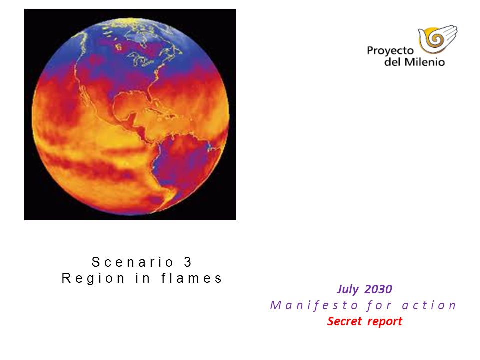 July 2030 Manifesto for action Secret report Scenario 3 Region in flames
