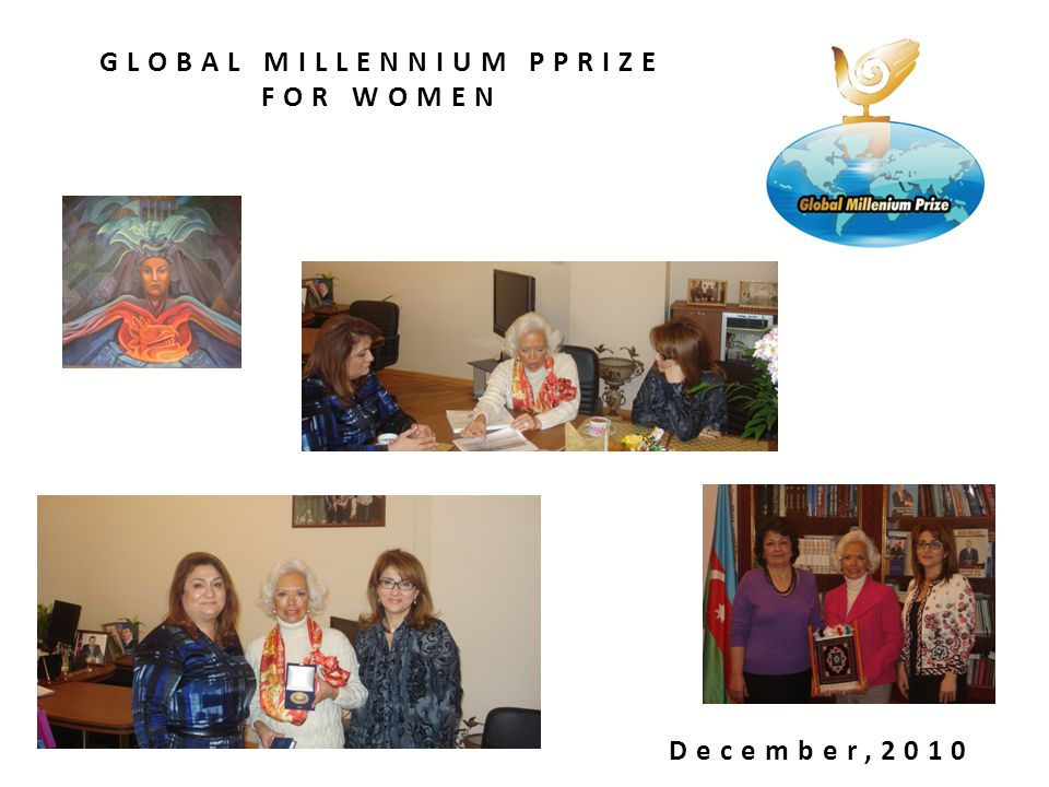 GLOBAL MILLENNIUM PPRIZE FOR WOMEN December,2010
