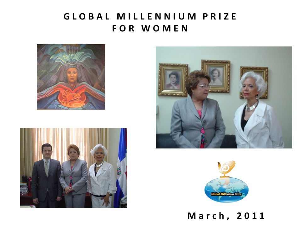 GLOBAL MILLENNIUM PRIZE FOR WOMEN March, 2011
