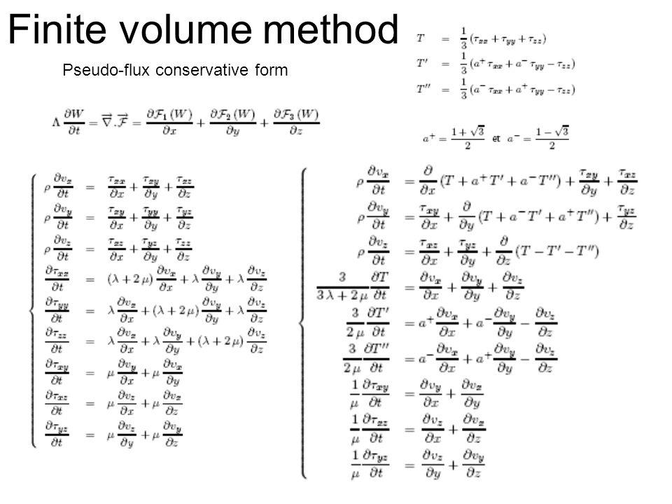 Pseudo-flux conservative form Finite volume method