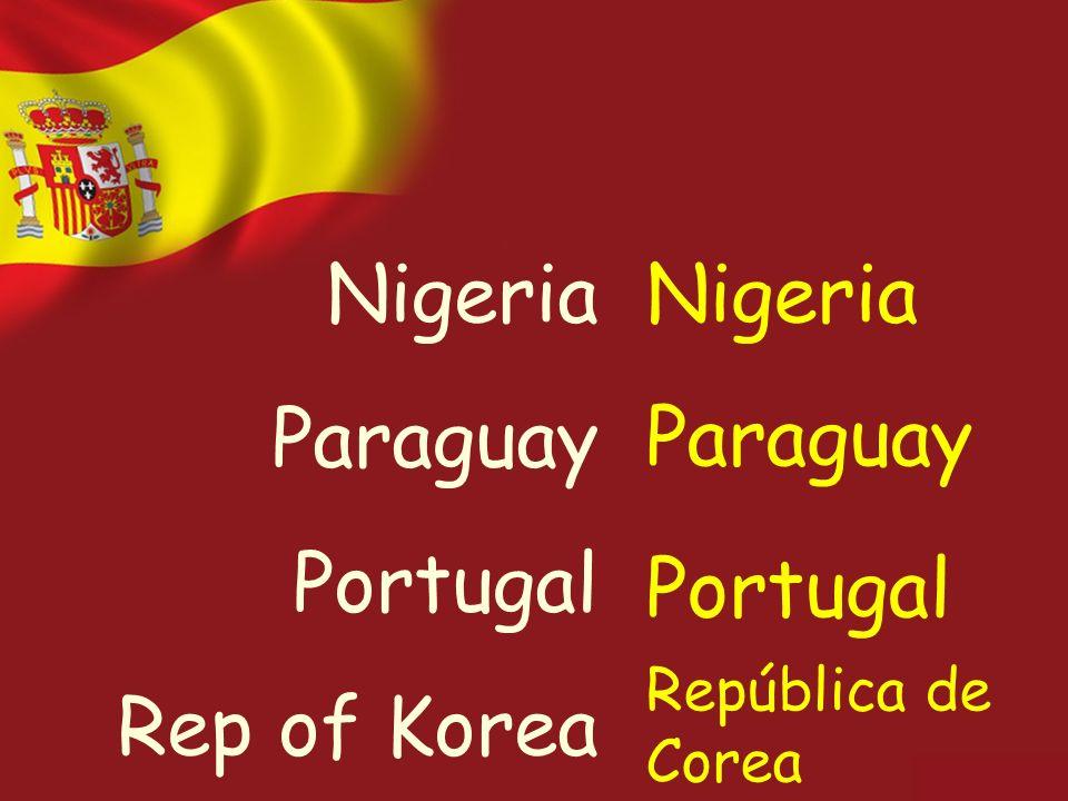 Nigeria Paraguay Portugal Rep of Korea Nigeria Paraguay Portugal República de Corea