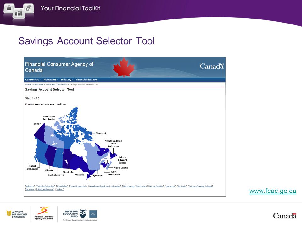 Savings Account Selector Tool www.fcac.gc.ca