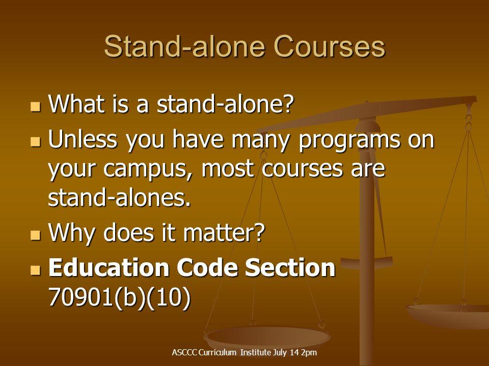 ASCCC Curriculum Institute July 14 2pm Program Discontinuance Do you have a policy.