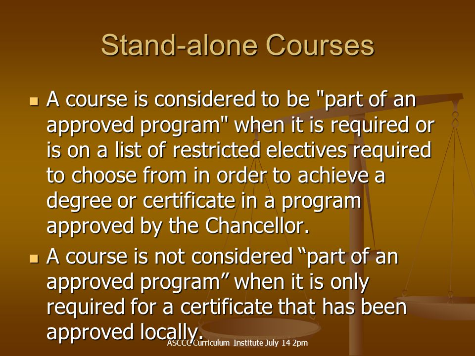 ASCCC Curriculum Institute July 14 2pm Blanket Approval What courses have blanket approval .