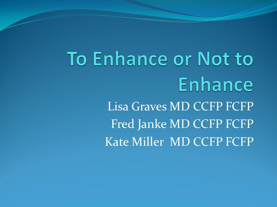 Lisa Graves MD CCFP FCFP Fred Janke MD CCFP FCFP Kate Miller MD CCFP FCFP