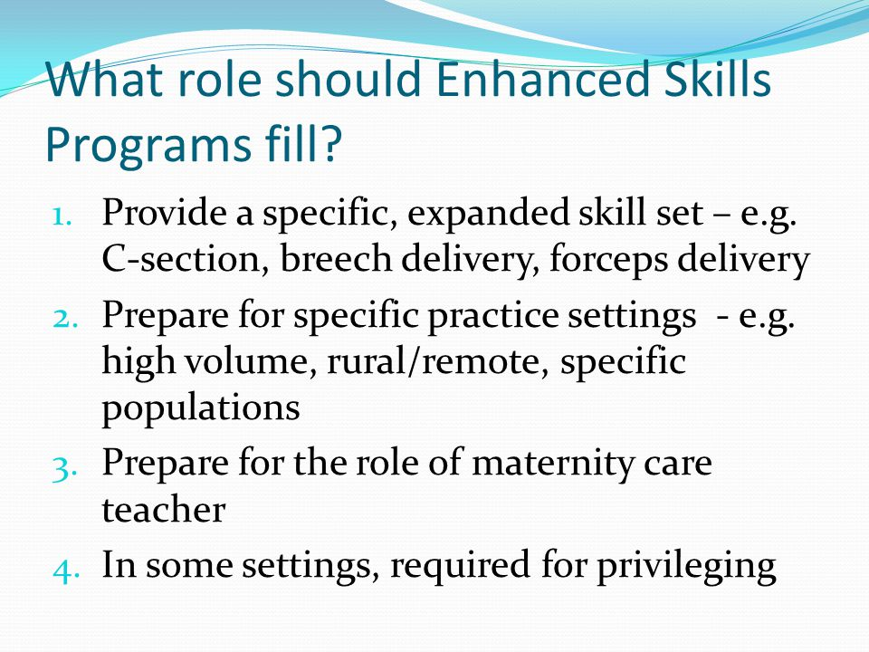 What should the Enhanced Surgical Skills Curriculum look like.