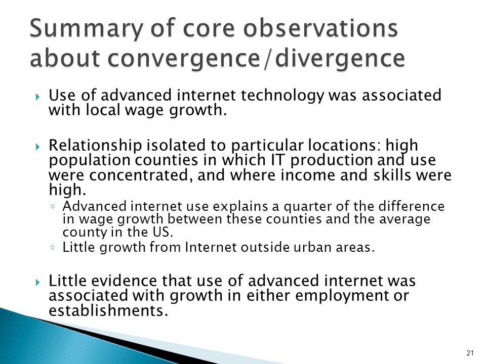  Use of advanced internet technology was associated with local wage growth.