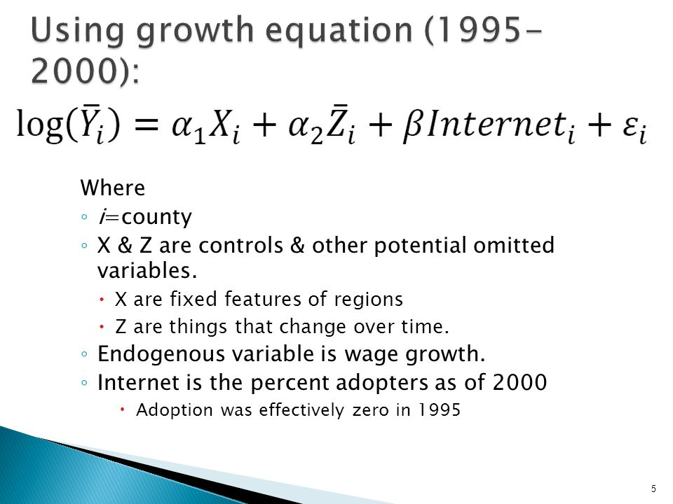 Where ◦ i=county ◦ X & Z are controls & other potential omitted variables.  X are fixed features of regions  Z are things that change over time. ◦ E