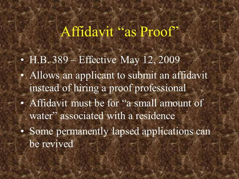 Reasons for Affidavits Provide applicants with an affordable alternative to hiring a proof professional Provide a way to revive some permanently lapsed small domestic applications Reduce the workload of Division Staff