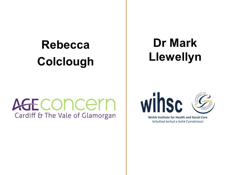 Rebecca Colclough Dr Mark Llewellyn