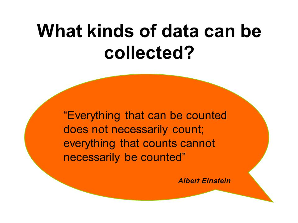 What kinds of data can be collected.