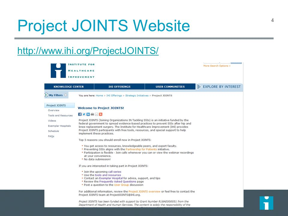Project JOINTS Website 4 http://www.ihi.org/ProjectJOINTS/