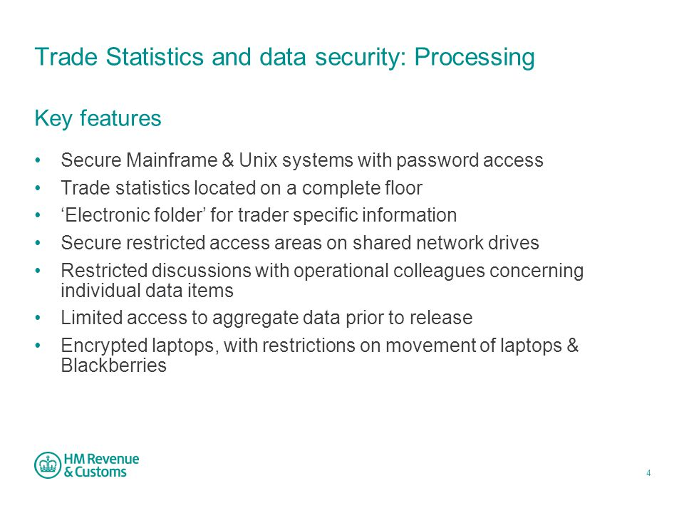 5 Trade Statistics and data security: Data Access Existing Trade Statistics checks Check if the data are in the public domain (or pre-release) If not usually published Do we want to release the data.