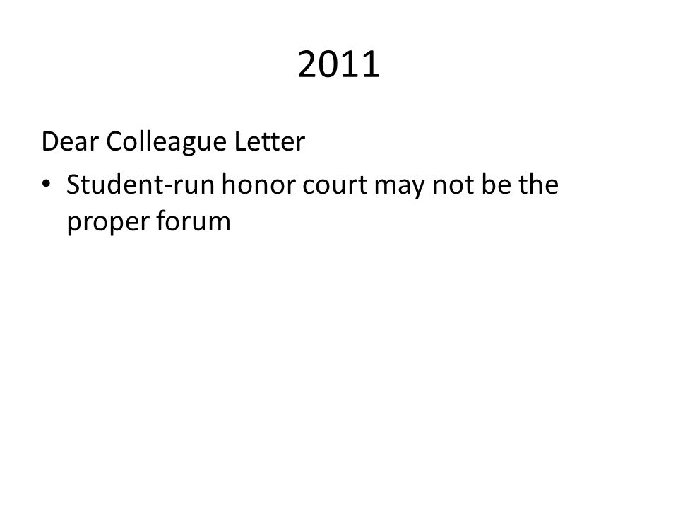 2011 Dear Colleague Letter Student-run honor court may not be the proper forum