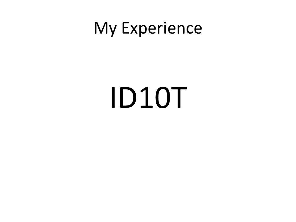 ID10T