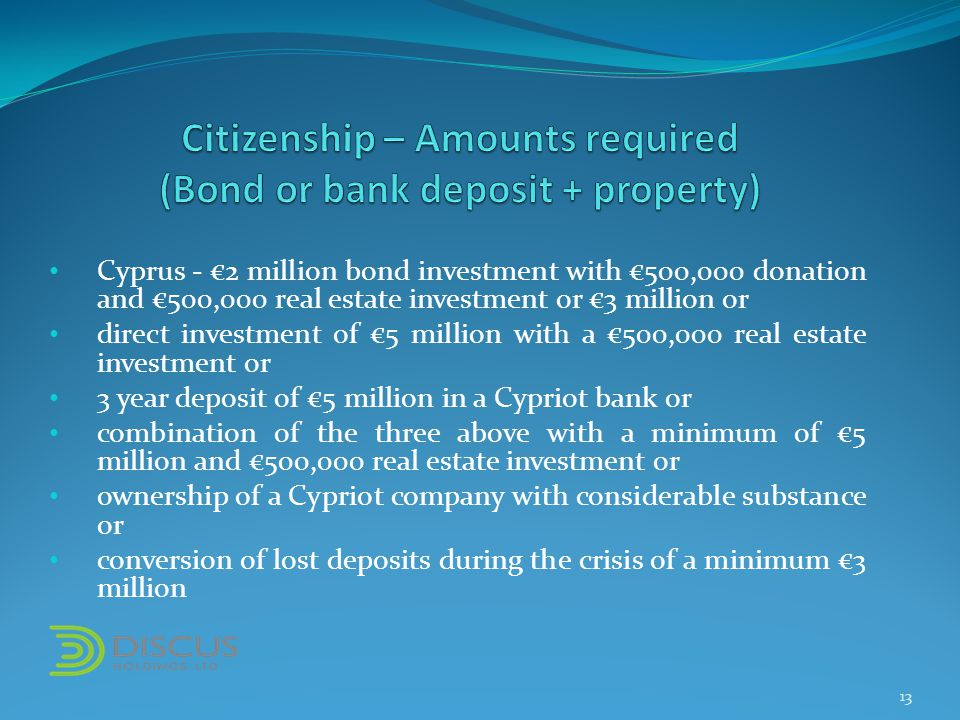 Cyprus - €2 million bond investment with €500,000 donation and €500,000 real estate investment or €3 million or direct investment of €5 million with a