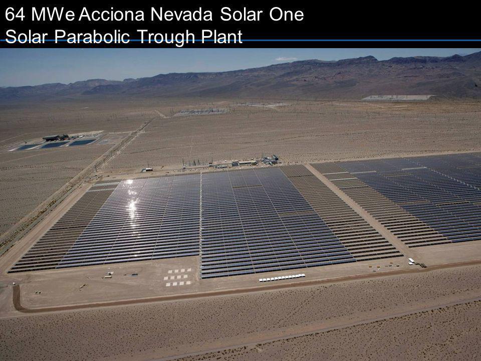 64 MWe Acciona Nevada Solar One Solar Parabolic Trough Plant