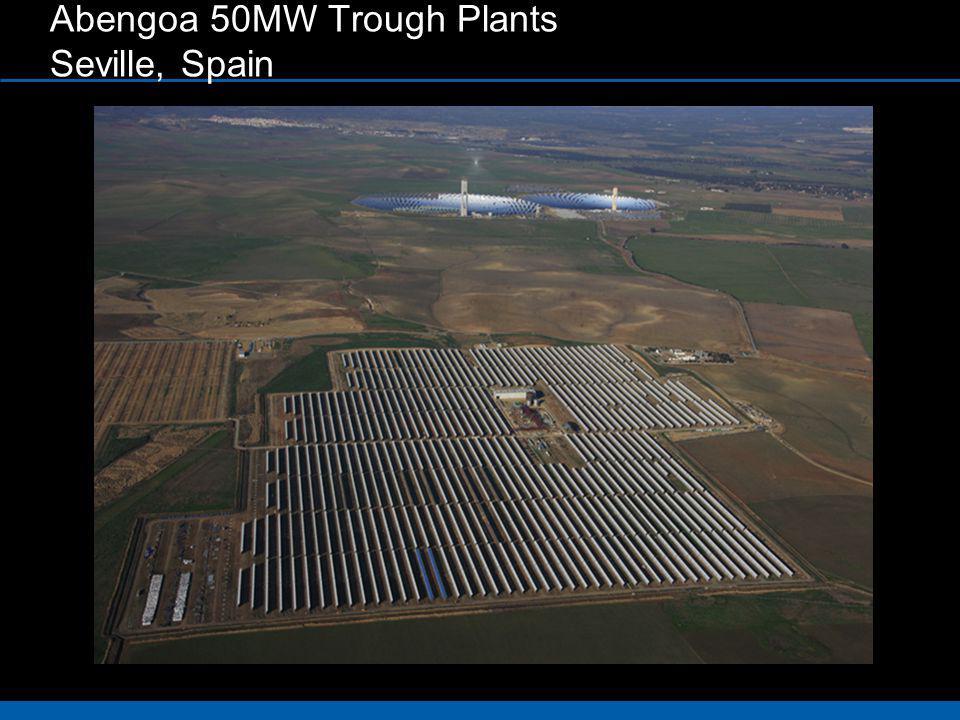 Abengoa 50MW Trough Plants Seville, Spain