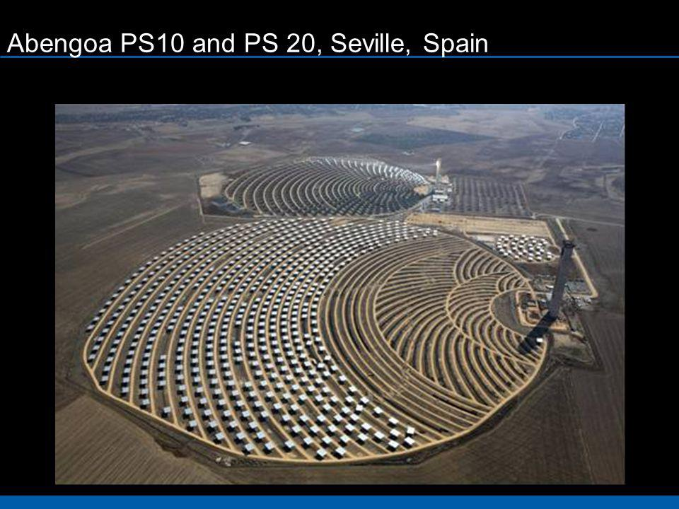 Abengoa PS10 and PS 20, Seville, Spain