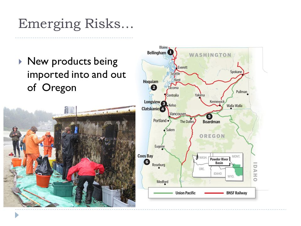 Emerging Risks…  New products being imported into and out of Oregon