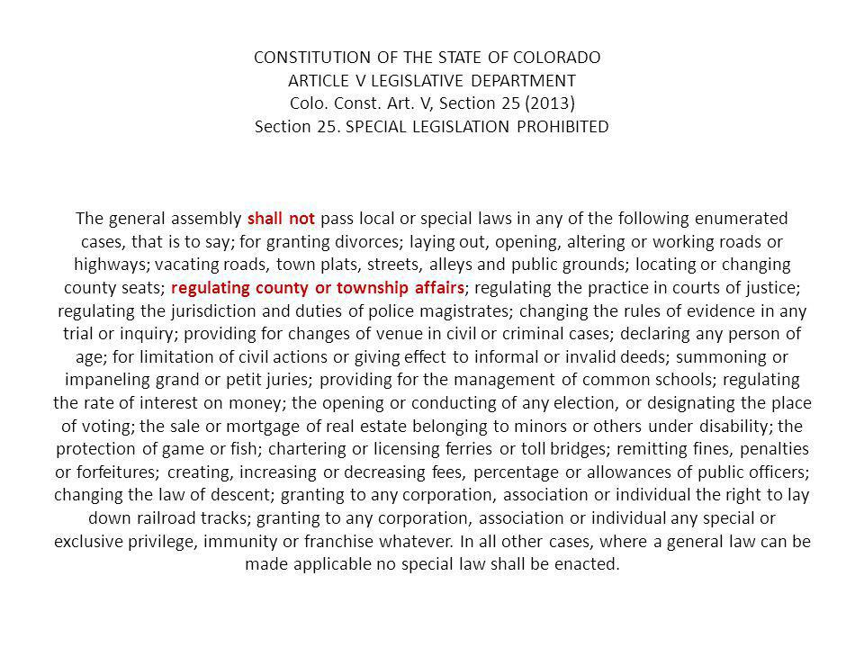 CONSTITUTION OF THE STATE OF COLORADO ARTICLE V LEGISLATIVE DEPARTMENT Colo.