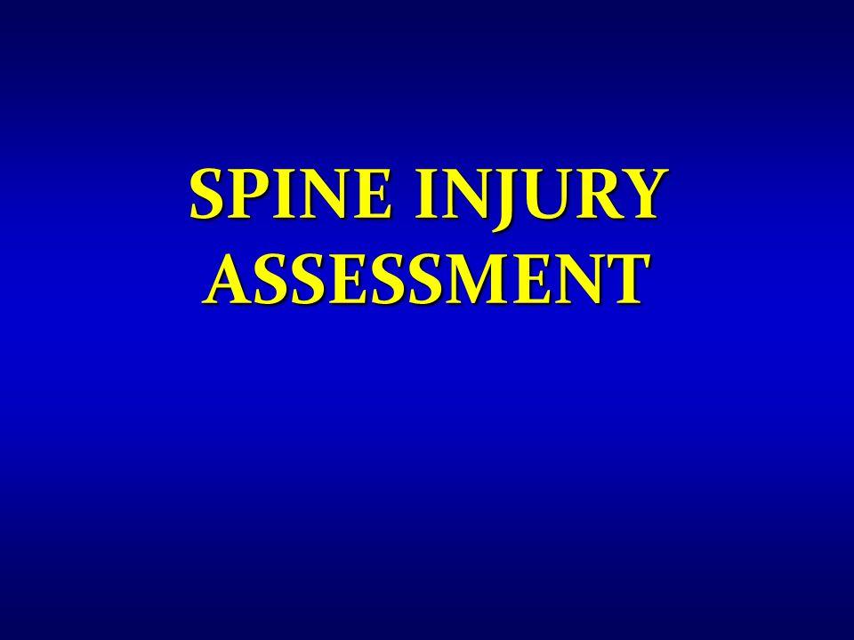 SPINE INJURY ASSESSMENT