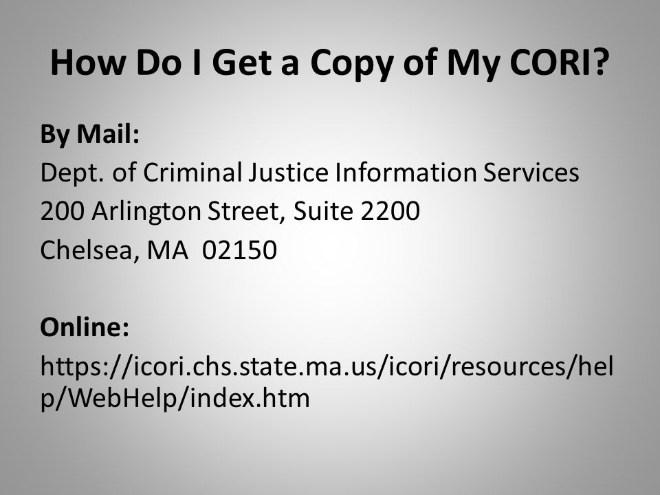 How Do I Get a Copy of My CORI. By Mail: Dept.