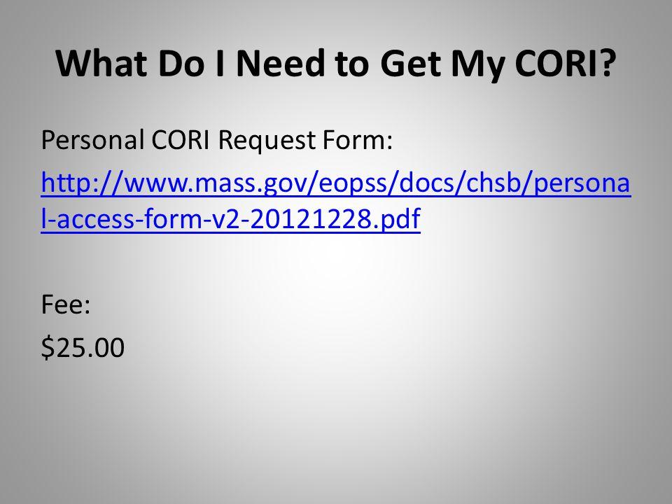 What Do I Need to Get My CORI.