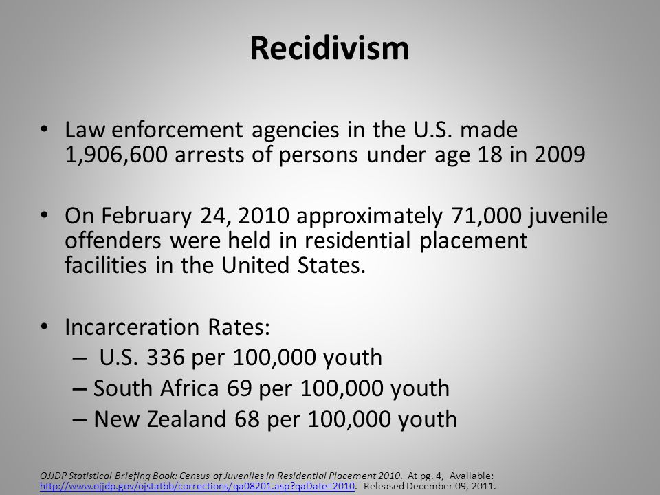 Recidivism Available studies of youth released from residential corrections programs find that 70 to 80% of youth are re-arrested within two or three years.