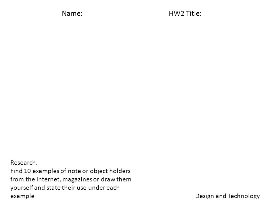 Name: HW2 Title: Design and Technology Research.