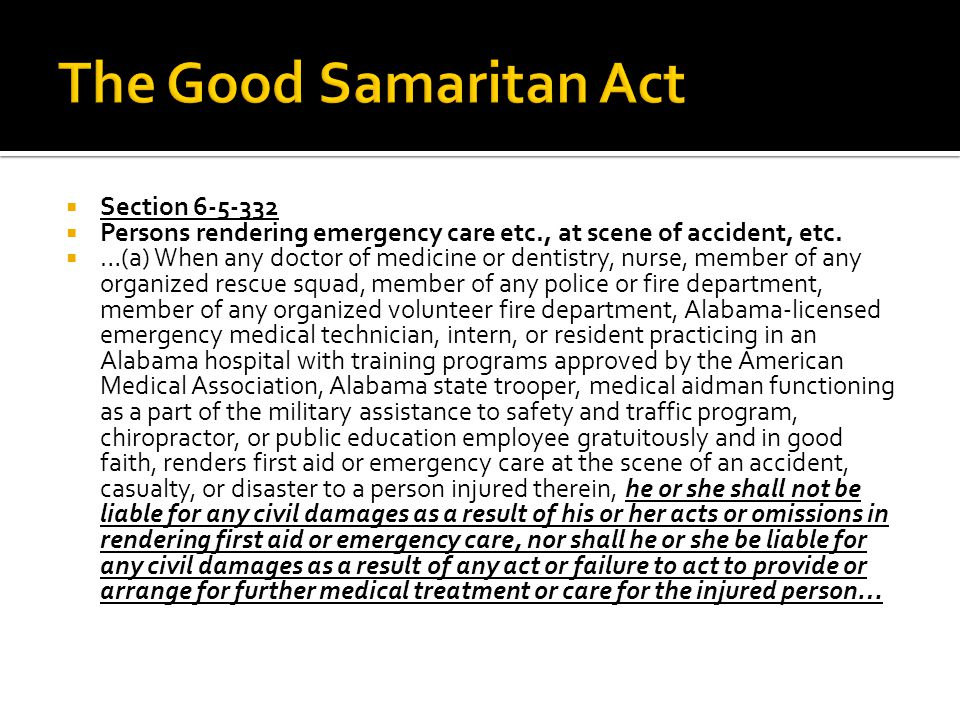  Section 6-5-332  Persons rendering emergency care etc., at scene of accident, etc.
