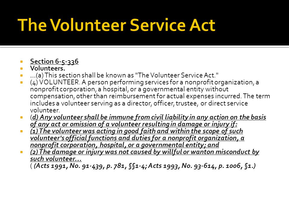  Section 6-5-336  Volunteers.