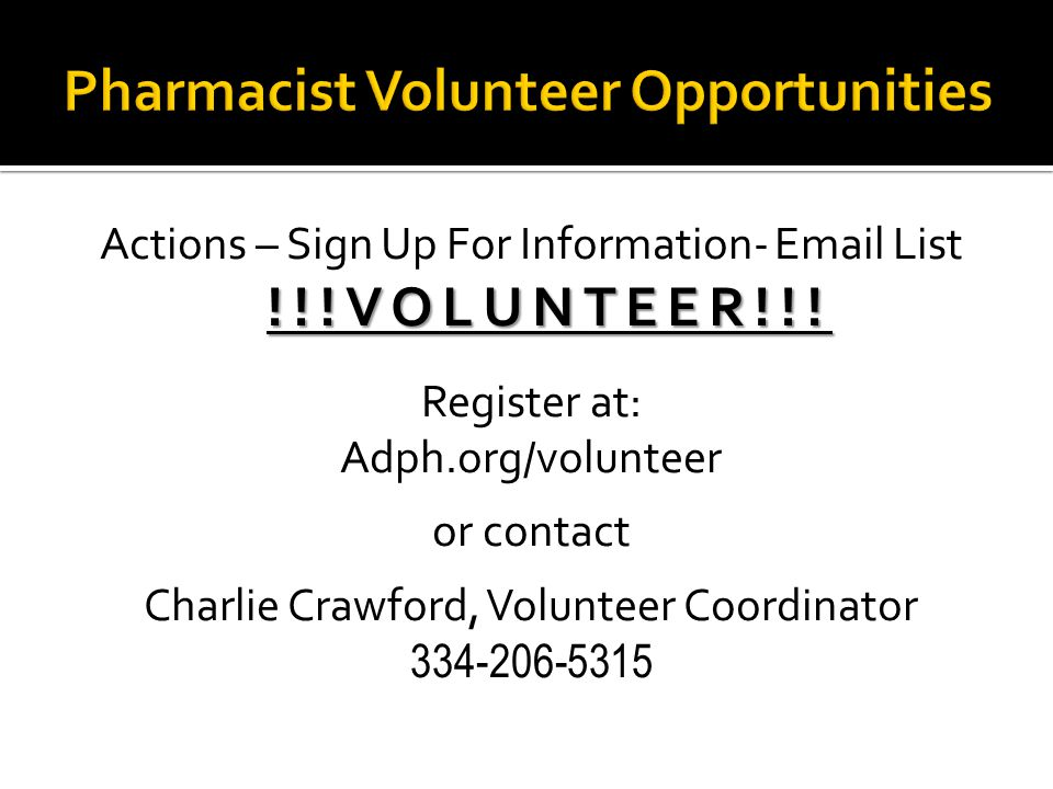 Actions – Sign Up For Information- Email List!!!VOLUNTEER!!.