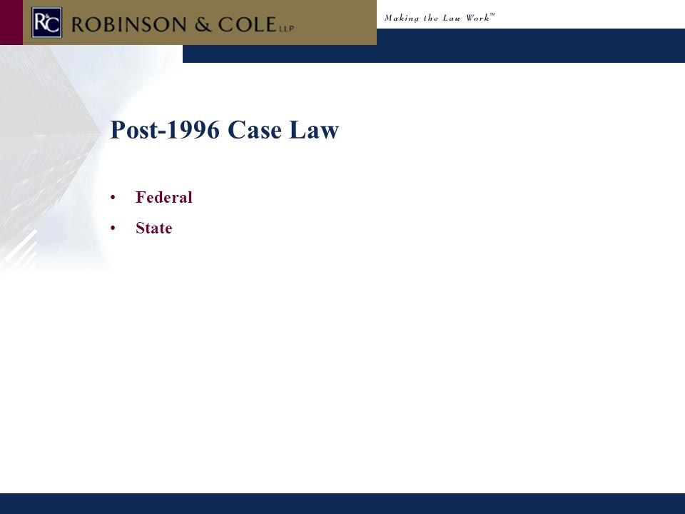 Post-1996 Case Law Federal State