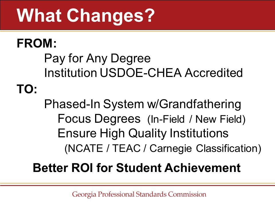FROM: Pay for Any Degree Institution USDOE-CHEA Accredited What Changes.