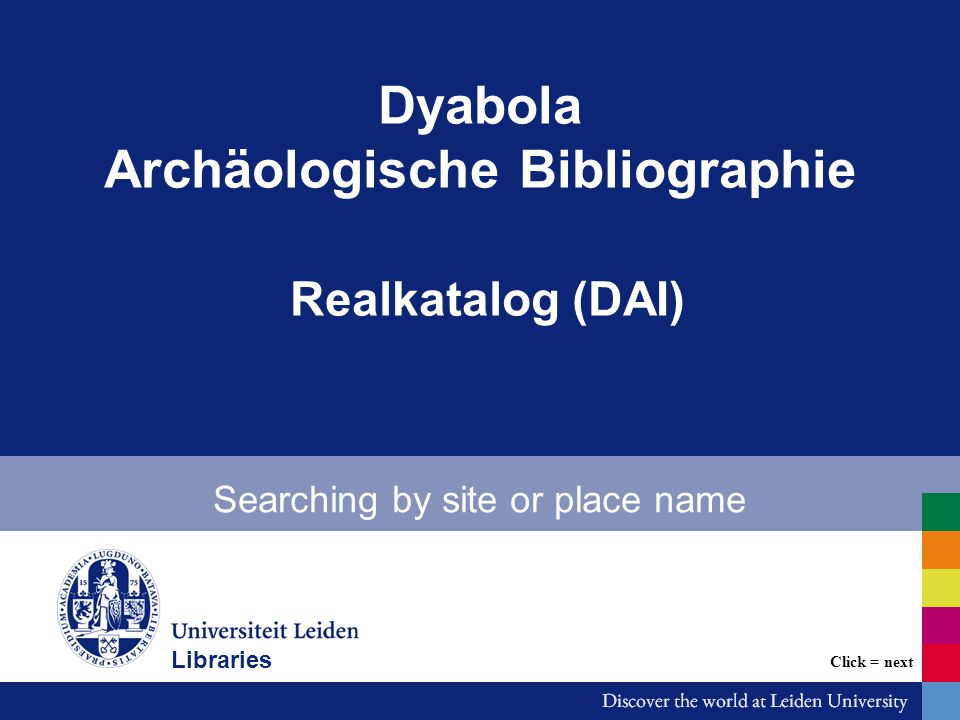 Dyabola: searching by site or place name -In this demo we search the Archäologische Bibliographie (aktualisierte Version des Realkatalogs).