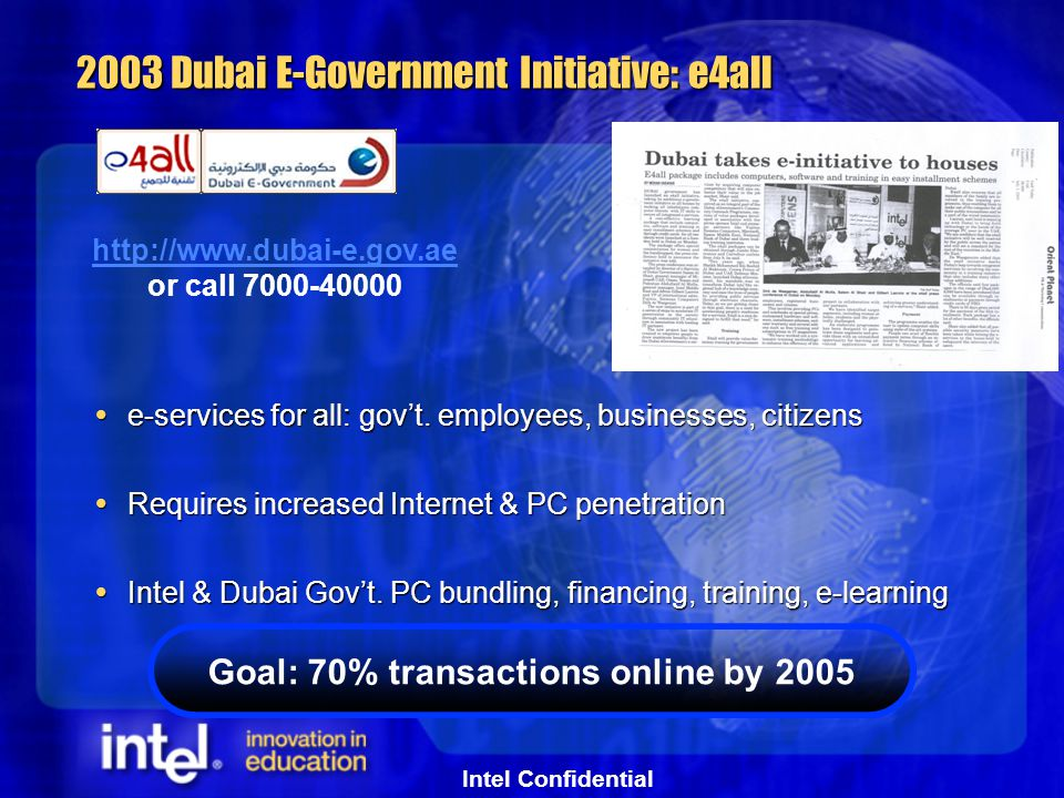 Intel Confidential 2003 Dubai E-Government Initiative: e4all  e-services for all: gov't.