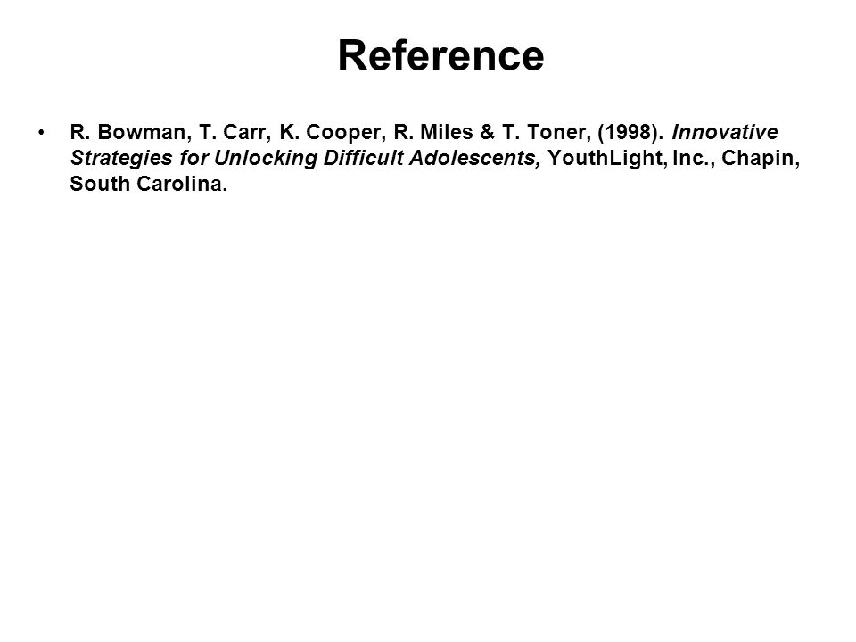 Reference R. Bowman, T. Carr, K. Cooper, R. Miles & T.