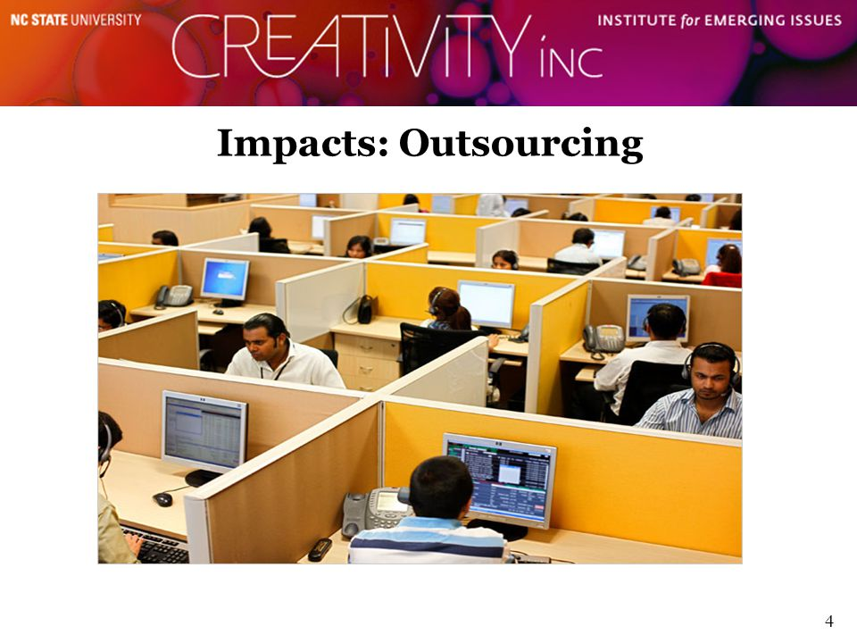 4 Impacts: Outsourcing