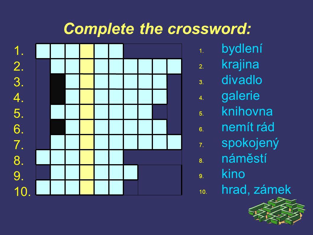 Complete the crossword: 1. bydlení 2. krajina 3.