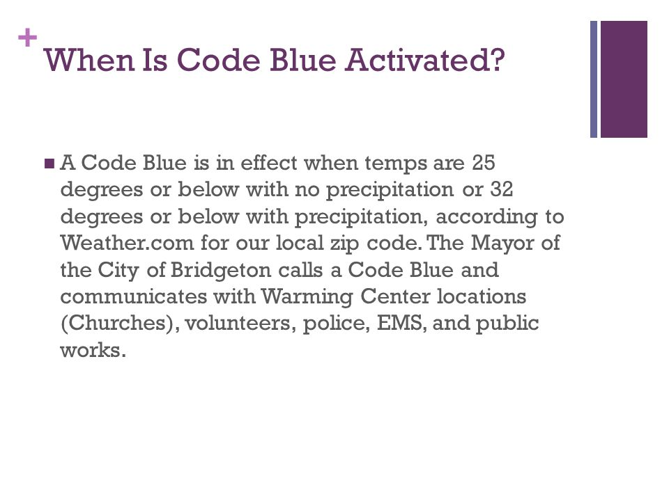 + When Is Code Blue Activated.