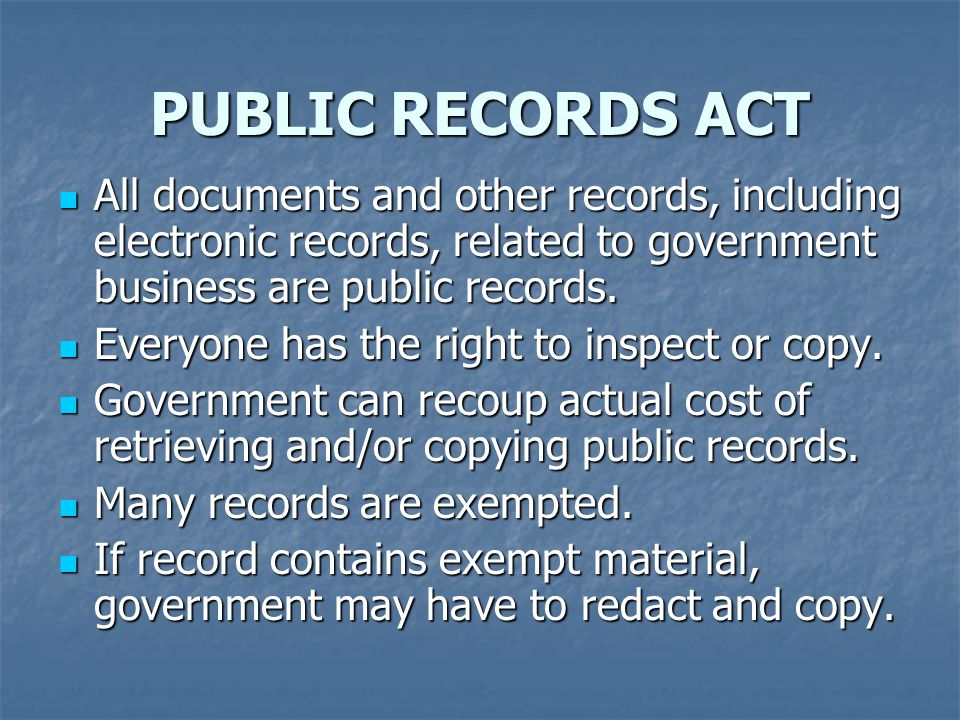 All documents and other records, including electronic records, related to government business are public records.