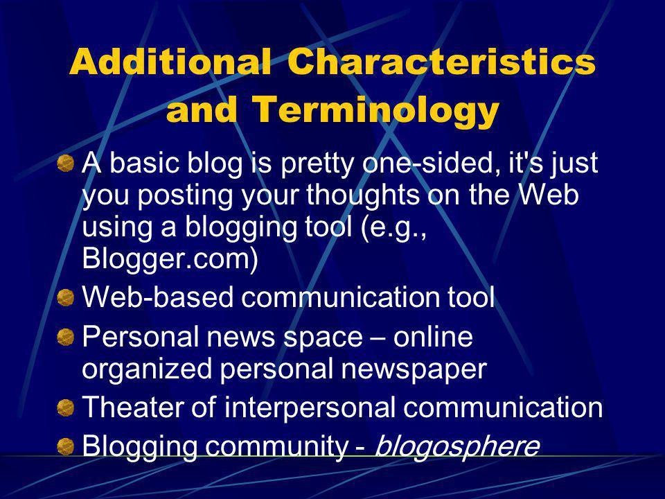 Types of Blogs Personal blogs http://mason.gmu.edu/~ndabbagh/blog.html http://www.reusability.org/blogs/david/ Corporate blogs http://radio.weblogs.com/0001011/2003/02/26.html http://sixapart.com/corner/ Educational blogs http://207.44.177.240/edutechblogs.htm http://webtools.cityu.edu.hk/news/newslett/edublogs.htm http://educational.blogs.com/edbloggerpraxis/ http://www.ebn.weblogger.com/ Use of blogs at Harvard to create an online/offline community http://www.harvardmag.com/on-line/010464.html http://blogs.law.harvard.edu/ (show aggregator) http://blogs.law.harvard.edu/ Use of blogs in GMU's Townhall http://64.124.46.97/workspace/ (GMU's townhall) http://64.124.46.97/workspace/