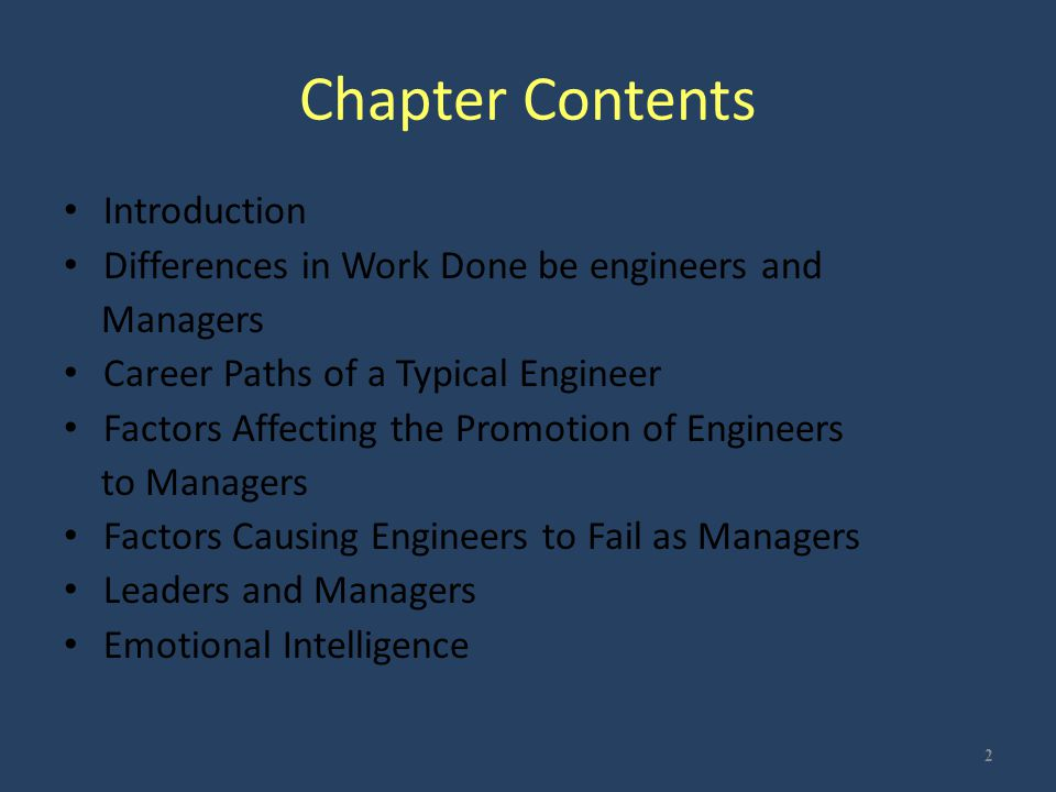 Chapter Contents Introduction Differences in Work Done be engineers and Managers Career Paths of a Typical Engineer Factors Affecting the Promotion of