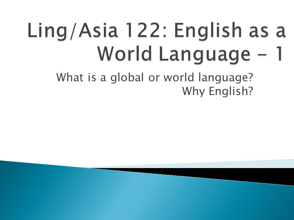  What is a 'global language'. What are some global languages.