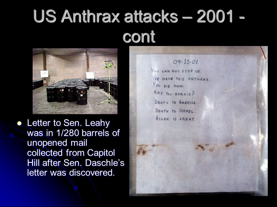 US Anthrax attacks – 2001 - cont Letter to Sen.